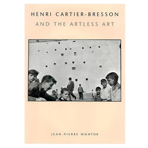 Henri Cartier-Bresson and the Artless Art